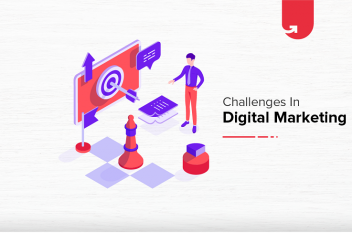 Digital Marketing Challenges: How to Win Amidst the Challenges in Digital Marketing in 2021