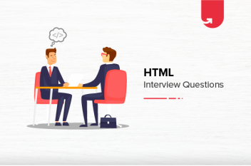 15 Most Important HTML Interview Questions & Answers [2021]