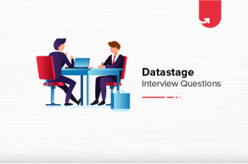 Must Read 24 Datastage Interview Questions & Answers [Ultimate Guide 2021]