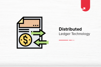 Distributed Ledger Technology [A Complete Guide]