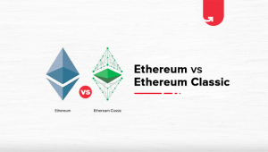 Ethereum Vs. Ethereum Classic: Differences You Should Know About