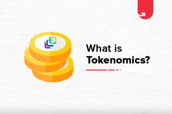 What is Tokenomics? Types of Tokens, Comparison, Advantages