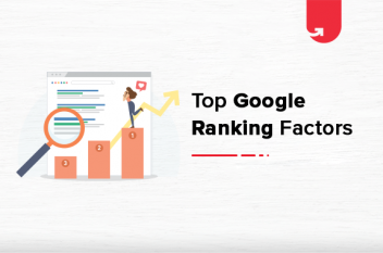 Top 8 Google Ranking Factors that Affect your SEO in 2020