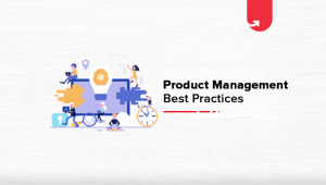 Product Management Best Practices You Should Be Following in 2020