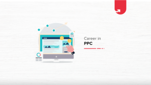 Career in PPC: Ultimate Guide [2020]