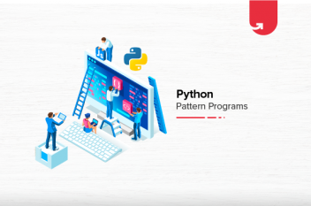 Top 18 Python Pattern Programs You Must Know About