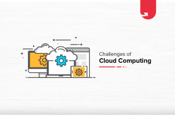 Top 6 Critical Challenges of Cloud Computing in 2020 [Everything You Need to Know]