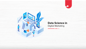 Data Science in Digital Marketing: Analytics on the Frontlines in 2020