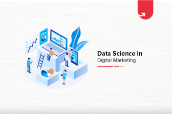 Data Science in Digital Marketing: Analytics on the Frontlines in 2021