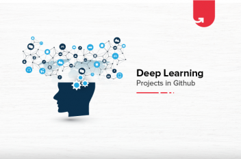 Top 7 Deep Learning Projects in Github You Should Try Today [2020]
