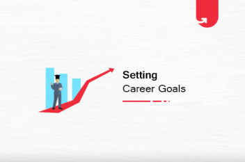 How To Reach Career Goals? A Smart Roadmap to Reach Your Goals in 2021