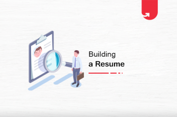 How to Build a Resume For Your Dream Job [Comprehensive Guide]