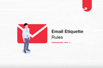 The Ultimate List of 19 Email Etiquette Rules You Should Follow