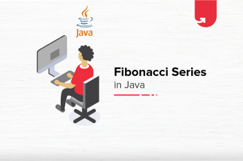 Fibonacci Series in Java: How to Write & Display Fibonnaci in Java