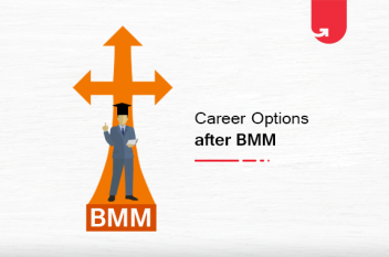 What to do After BMM? 14 Best Career Options after BMM [2021]