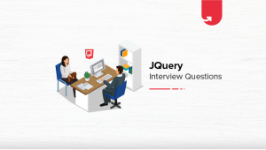 Top 7 JQuery Interview Questions & Answers in 2020 [For Freshers & Experienced]