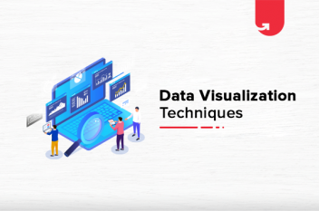 Top 10 Data Visualization Techniques for Successful Presentations [In 2021]