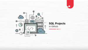 20 Interesting SQL Projects on GitHub For Beginners [2020]