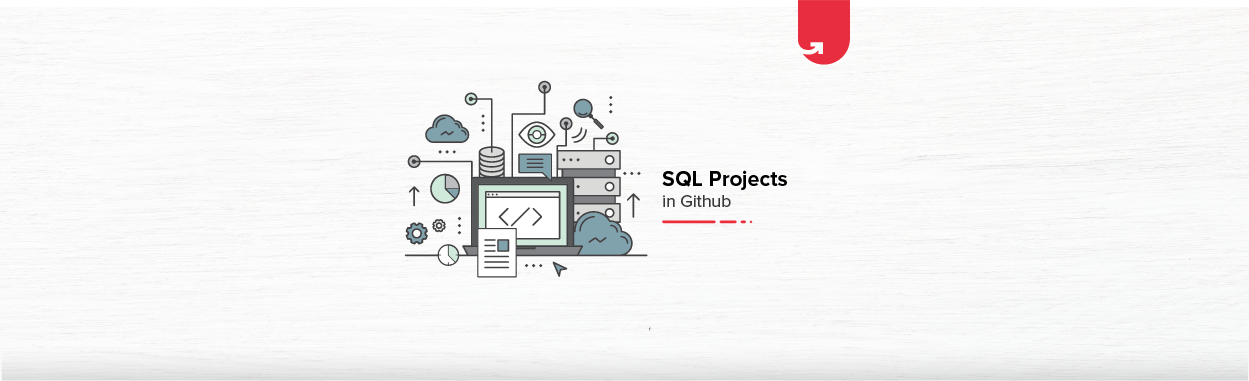 20 Interesting SQL Projects on GitHub For Beginners [2021]