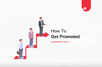 How You Can Ask For a Promotion Without Making It Awkward [11 Crucial Tips To Follow]