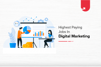 Top 10 Highest Paying Digital Marketing Jobs in India [A Complete Report]