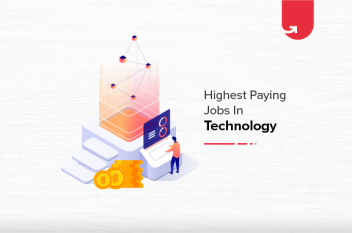 Top 12 Highest Paying Jobs in Technology in India [2021]