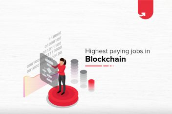 Top 12 Highest Paying Blockchain Jobs in India [A Complete Report]