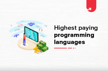Top 10 Highest Paying Programming Languages In India [2021]
