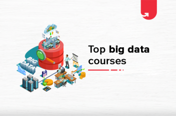 8 Best Big Data Courses For Graduates in 2021 To Elevate Your Career