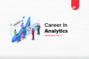 Career in Data Analytics: Ultimate Guide [2021]