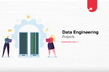 Top 5 Exciting Data Engineering Projects & Ideas For Beginners [2021]