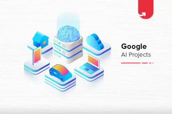 Top 8 Most Popular Google AI Projects You Should Work On [2021]