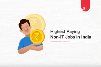 Top 15 Highest Paying Non-IT Jobs in India [2021]