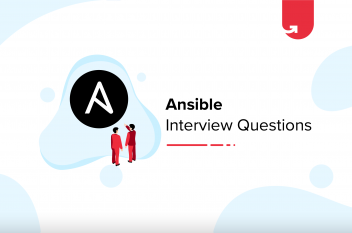 Top 25 Ansible Interview Questions & Answers [For Freshers & Experienced]