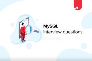 Top 27 MySQL Interview Questions & Answers For Beginners & Experienced [2021]