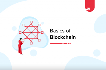 Basics of Blockchain: Explained in Easy Terms