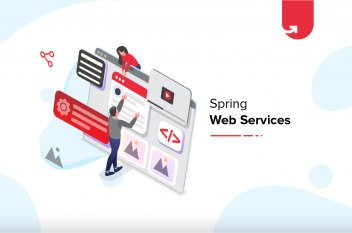 Spring Web Services: Features, Architecture, Installation & Project Steps