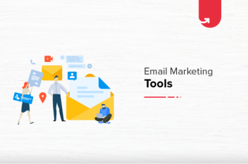 Top 5 Email Marketing Tools Successful Email Marketing Experts Use in 2021
