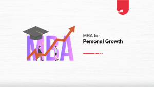 8 Ways an MBA Degree Helps Your Personal Growth