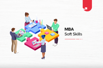 8 Crucial Soft Skills You Will Learn in MBA