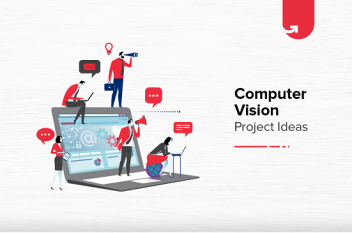 8 Fun Computer Vision Project Ideas For Beginners [2021]