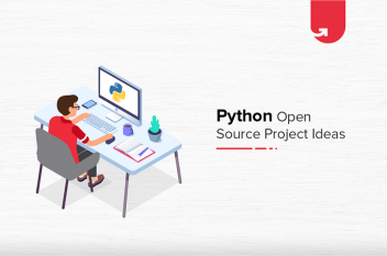22 Interesting Python Open Source Project Ideas & Topics for Beginners [2020]