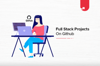 15 Interesting Full Stack Projects on GitHub For Beginners [2021]