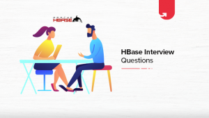 Most Common HBase Interview Questions & Answers [Ultimate Guide]