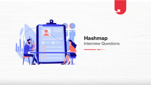 Hashmap Interview Questions & Answers [For Beginners & Experienced]