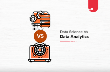 Data Science Vs Data Analytics: Difference Between Data Science and Data Analytics