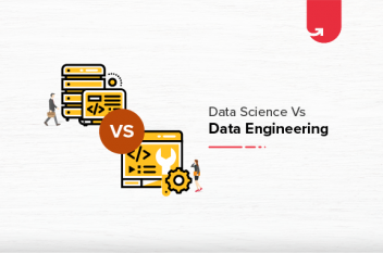 Data Science Vs Data Engineering: Difference Between Data Science & Data Engineering