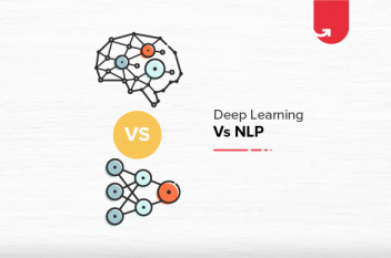 Deep Learning Vs NLP: Difference Between Deep Learning & NLP