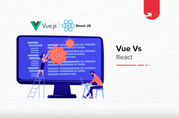 Vue vs React: Difference Between Vue and React