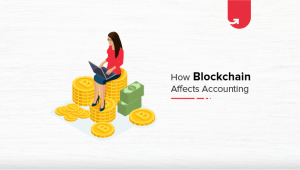 How Blockchain Transforming the Accounting & Auditing [2020]